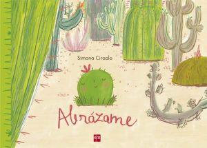 libro abrazame SIMONA CIRAOLO
